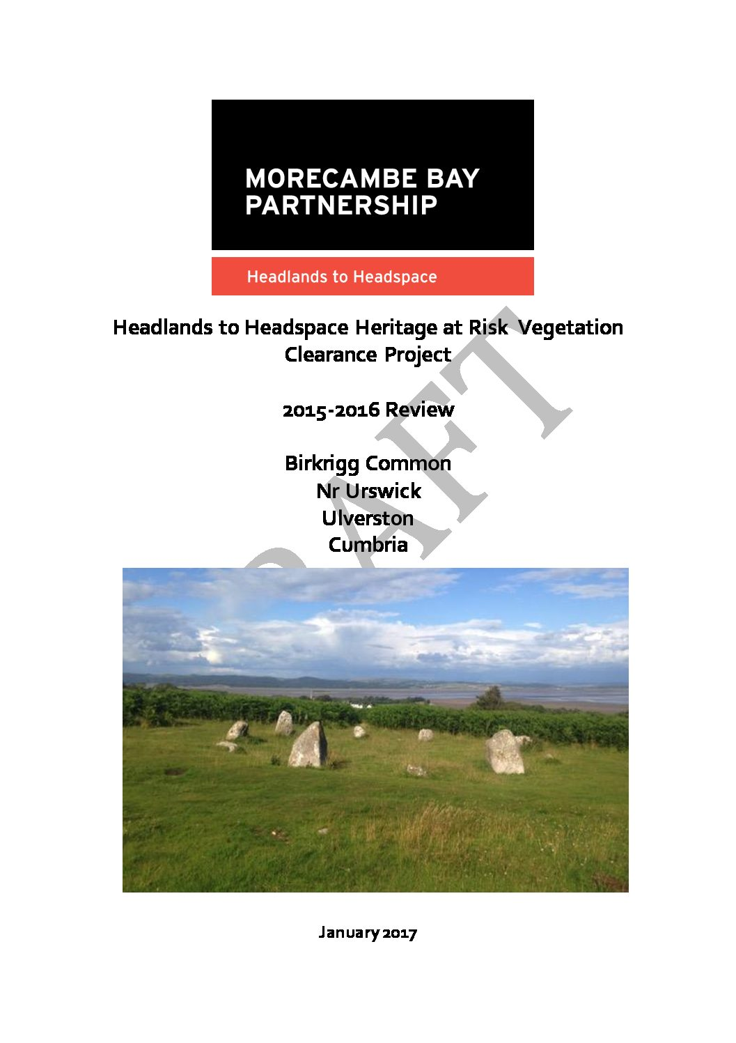 Headlands to Headspace Heritage at Risk Vegetation Clearance Project, 2015-2016 Review