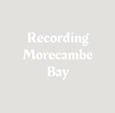 Morecambe Bay Lives Oral History Podcast Number 1 - Leisure around the Bay