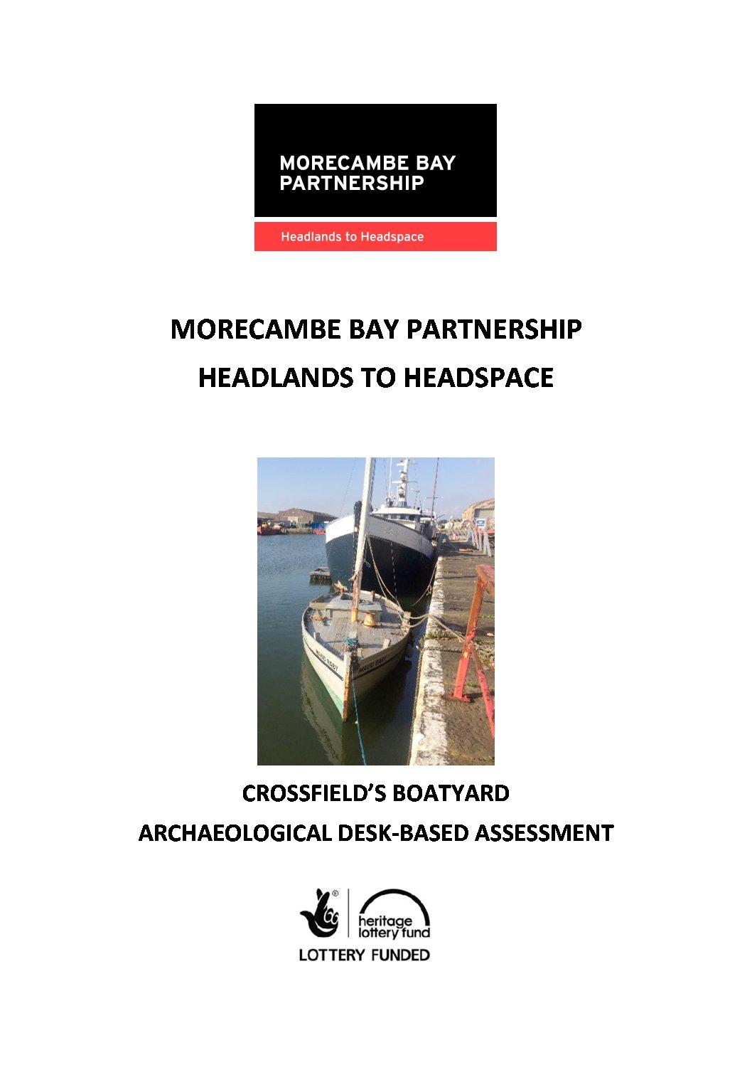 Crossfield's Boatyard Archaeological Desk-Based Assessment