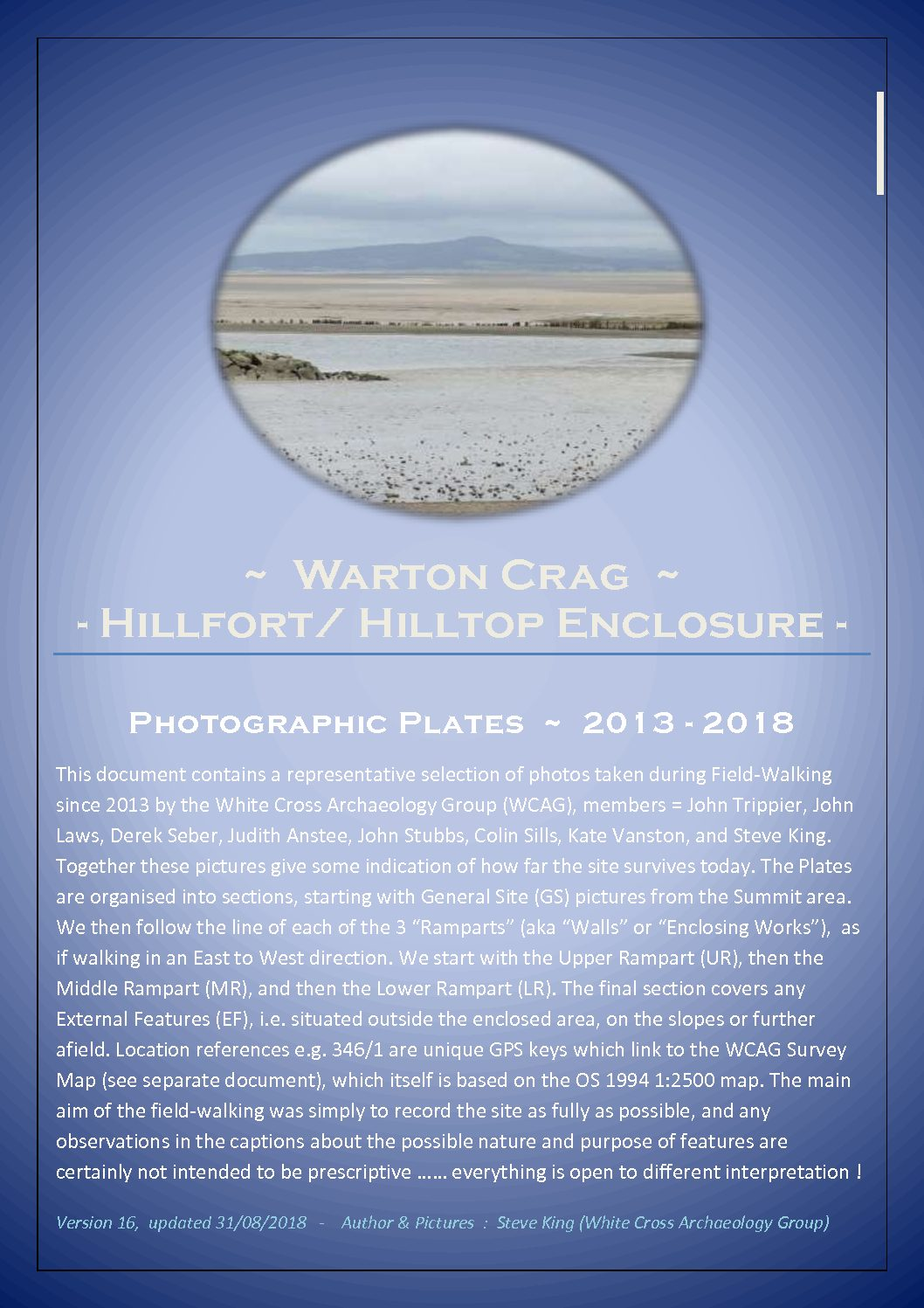 120 x Site Images and Notes from Photographic Archaeological Survey of Warton Crag between 2013 - 2018 by White Cross Archaeology Group